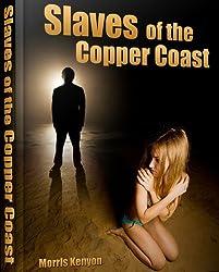 Slaves Of The Copper Coast (English Edition)