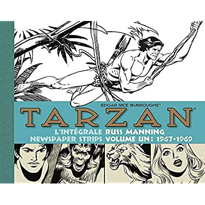 Tarzan : L'intégrale des newspaper strips : Volume 1, 1967-1969