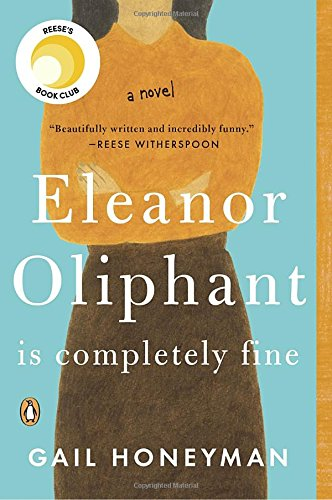 Download pdf books eleanor oliphant is completely fine by gail download pdf books eleanor oliphant is completely fine by gail honeyman full books fandeluxe Image collections
