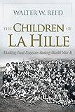 The Children of La Hille: Eluding Nazi Capture during World War II (Modern Jewish History)