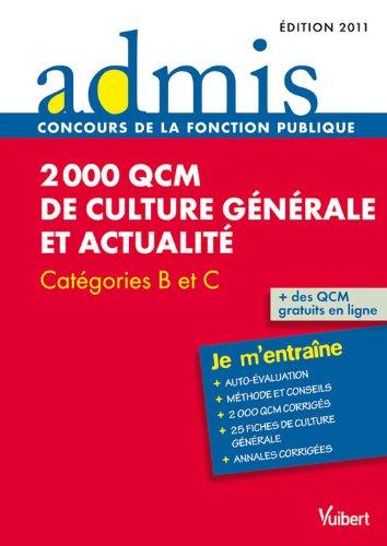 Concours épreuve 2 000 QCM de culture générale et actualité - Ecrit - Catgéories B, C - Admis - Je m'entraîne