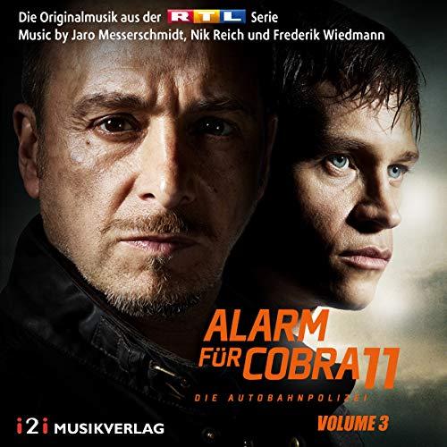 Alarm für Cobra 11, Vol. 3 (Die Originalmusik aus der RTL Serie)
