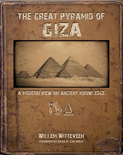 The Great Pyramid of Giza: A Modern View on Ancient Knowledge Modernen ägyptischen Geschichte