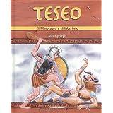 Teseo: El minotauro y el laberinto / The Minotaurus and the Labyrinth (Mitos Y Leyendas / Myths and Legends)