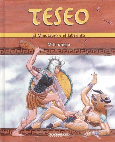Teseo: El minotauro y el laberinto/The Minotaurus and the Labyrinth (Mitos y leyendas/Myths and legends)