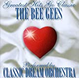The Bee Gees-Greatest Hits Go Classic