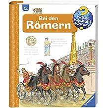 Bei den Römern (Wieso? Weshalb? Warum?, Band 30)