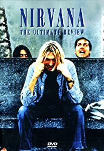 Nirvana - The Ultimate Review [DVD]