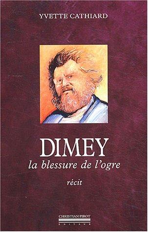Dimey, la blessure de l'ogre