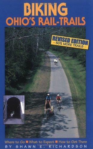 Biking Ohio's Rail-Trails (Biking Rail-Trails) por Shawn E. Richardson