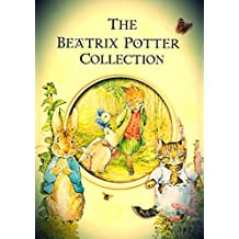 A Collection of Beatrix Potter Stories (Illustrated) (English Edition)