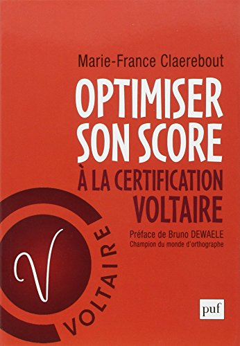Optimiser son score  la certification Voltaire