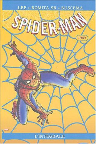 Spider-Man l'Intégrale : 1969 par Stan Lee