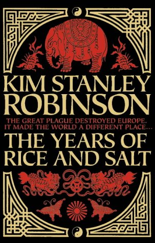 The Years of Rice and Salt por Kim Stanley Robinson
