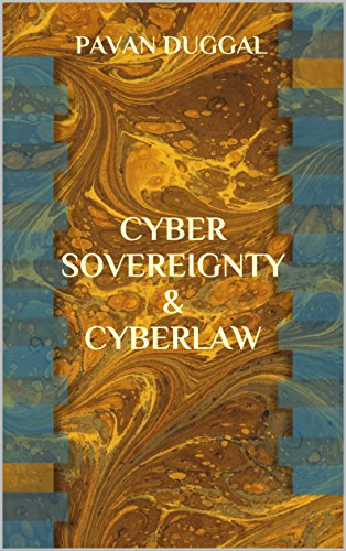 CYBER SOVEREIGNTY & CYBERLAW (English Edition)