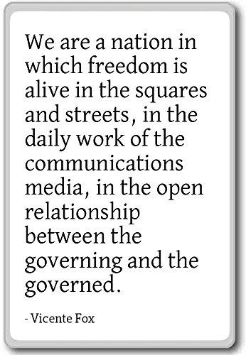 PhotoMagnets We Are a Nation in Which Freedom is Alive in TH. - Vicente Fox - Fridge Magnet, White - Calamità da frigo