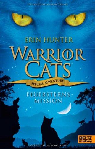 Beltz & Gelberg Warrior Cats - Special Adventure. Feuersterns Mission
