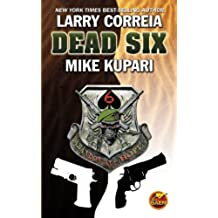 Dead Six (Dead Six Series Book 1) (English Edition)