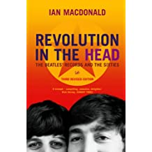 "Revolution in the Head: The Beatles Records adn the Sixties: The ""Beatles"" Records and the Sixties"