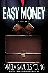 Easy Money: A Short Story