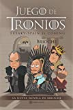 Juego de troníos: Freaky-Spain is coming