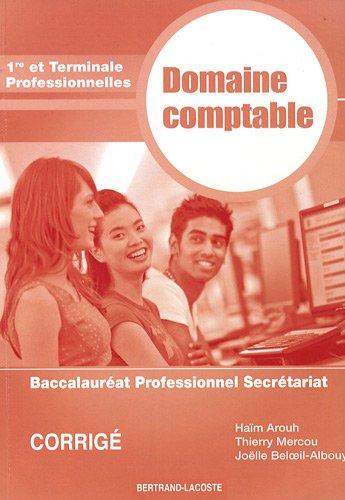 Domaine comptable 1e et Tle Bac pro secrétariat : Corrigé
