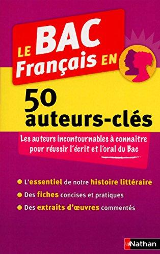 Le BAC Français en 50 auteurs-clés par Collectif