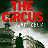 The Circus: Inspector Carlyle, Novel 4
