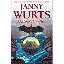 Destiny's Conflict: Book Two of Sword of the Canon (The Wars of Light and Shadow)