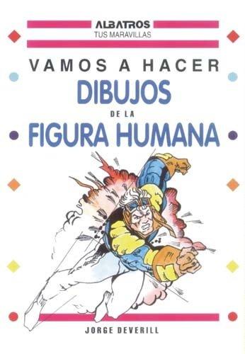 Dibujos de La Figura Humana por Jorge Deverill