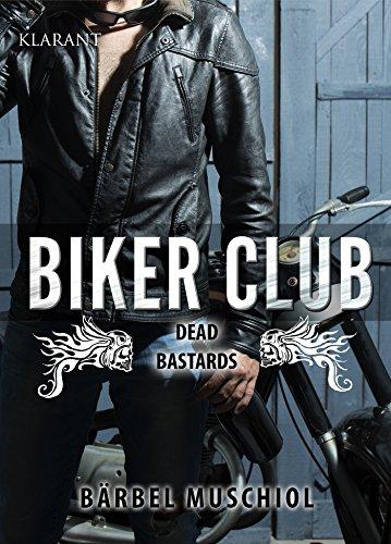 Biker Club: Dead Bastards