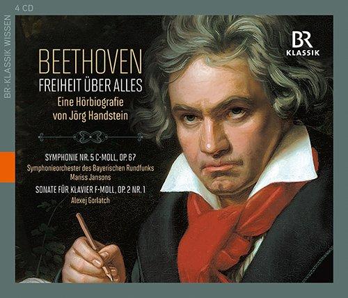 Beethoven: Freiheit über Alles (Hörbiografie + Musik) [4 CDs]