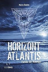 Horizont Atlantis: Familie der Wahrheit (German Edition)