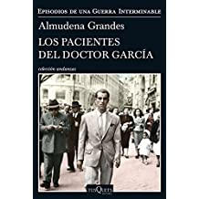 Los pacientes del Doctor García: Episodios de una guerra interminable 4 (Andanzas, Band 8)