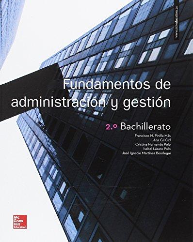 LA FUNDAMENTOS DE ADMINISTRACION Y GESTION 2 BACHILLERATO. LIBRO ALUMNO. por Francisco Pinilla Más