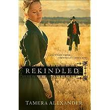 Rekindled (Fountain Creek Chronicles, Book One)