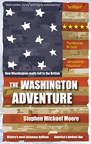 The washington adventure ebook stephen michael moore amazon the washington adventure ebook stephen michael moore amazon kindle store fandeluxe PDF