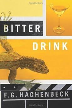 Bitter Drink von [Haghenbeck, F.G.]