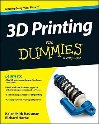 3D Printing For Dummies (Englische Ausgabe)