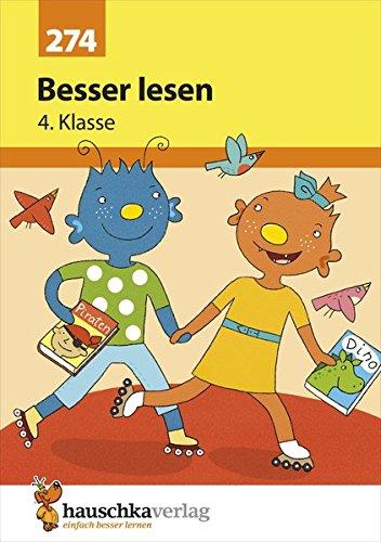 Besser lesen 4. Klasse (Deutsch: Besser lesen, Band 274)
