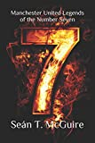 Manchester United Legends of the Number Seven