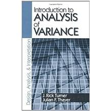 Introduction to Analysis of Variance: Design, Analyis & Interpretation by J . Rick Turner (2001-04-19)