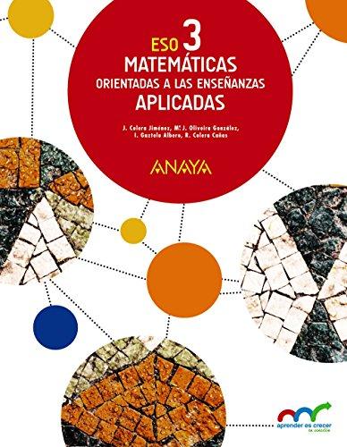 Matemáticas orientadas a las enseñanzas aplicadas 3 (aprender es crecer en conexión)