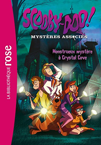 Scooby-Doo 01 - Monstrueux mystre  Crystal Cove