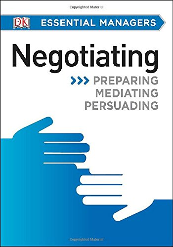 DK Essential Managers: Negotiating