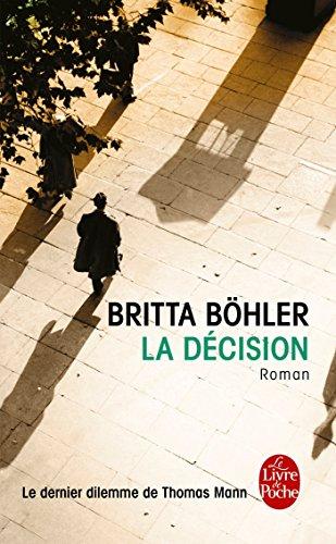 La Décision par Britta Böhler