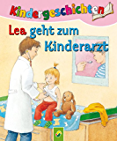 Lea geht zum Kinderarzt: Die schönsten Kindergeschichten