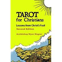 Tarot for Christians (English Edition)