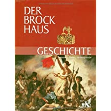 Der Brockhaus Geschichte: Personen, Daten, Hintergründe