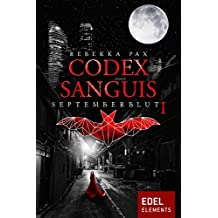 Codex Sanguis - Staffel 1: Septemberblut 1